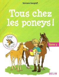 Tous à poney !. Volume 3, Tous chez les poneys !