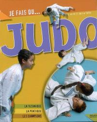 Judo : la technique, la pratique, les champions