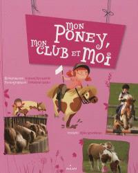 Mon poney, mon club et moi