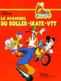 Le manuel du roller, skate, VTT