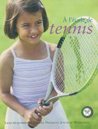 A l'école de tennis