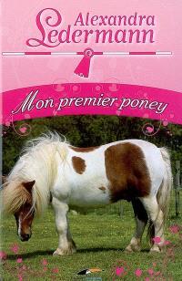 Alexandra Ledermann, Mon premier poney