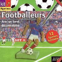 Footballeurs : avec un livret documentaire