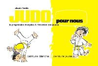 Judo pour nous : la progression française à l'intention des jeunes. Volume 1, Ceinture blanche, ceinture jaune