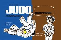 Judo pour nous : la progression française à l'intention des jeunes. Volume 3, Ceinture bleue, ceinture marron