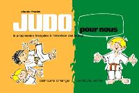 Judo pour nous : la progression française à l'intention des jeunes. Volume 2, Ceinture orange, ceinture verte