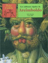 Les tableaux rigolos d'Arcimboldo