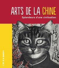 Arts de la Chine : splendeurs d'une civilisation