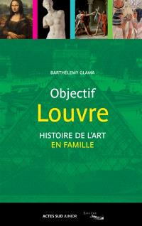 Objectif Louvre, Histoire de l'art en famille