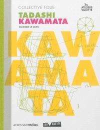 Tadashi Kawamata : Collective folie