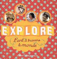 Explore l'art à travers le monde