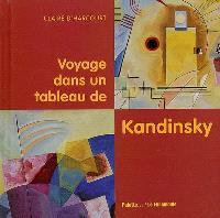 Voyage dans un tableau de Kandinsky
