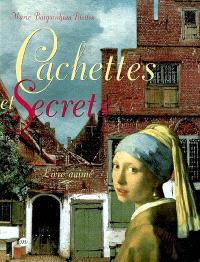 Cachettes et secrets : livre animé