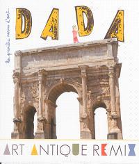 Dada. n° 191, Art antique