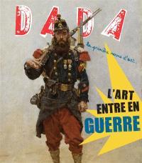 Dada. n° 192, L'art entre en guerre