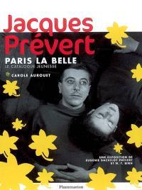 Jacques Prévert, Paris la belle : le catalogue jeunesse