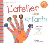 L'atelier des enfants : coloriages, découpages, collages : joue avec les maîtres de l'art