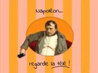 Napoléon... regarde la télé !