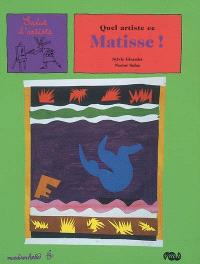 Quel artiste ce Matisse !