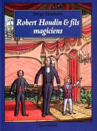 Robert Houdin et fils, magiciens