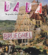 Dada. n° 188, Brueghel