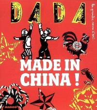 Dada. n° 137, Made in China !