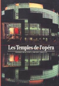 Les Temples de l'opéra