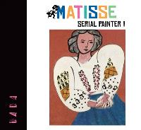 Matisse : serial painter !