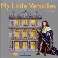 My little Versailles