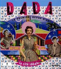 Dada. n° 67, La cité idéale