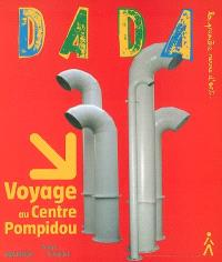 Dada. n° 125, Voyage au Centre Pompidou