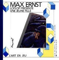Max Ernst, Loplop