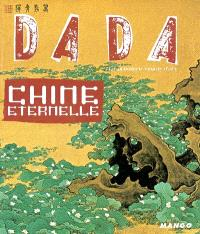 Dada. n° 99, Chine éternelle