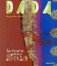 Dada. n° 104, La route de la soie