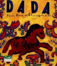 Dada. n° 40, Le cheval dans l'art