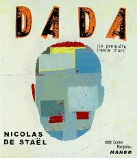 Dada. n° 90, Nicolas de Staël ou L'impossible perfection