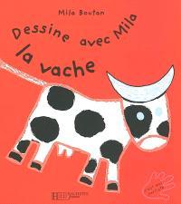 Dessine avec Mila la vache