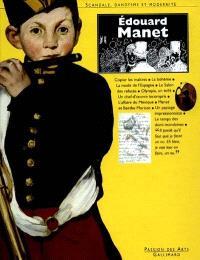 Edouard Manet : scandale, dandysme et modernité
