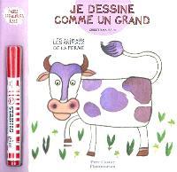 Je dessine comme un grand, Les animaux de la ferme