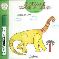 Je dessine comme un grand, Les dinosaures