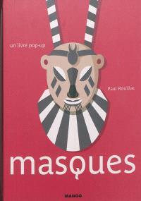 Masques : un livre pop-up