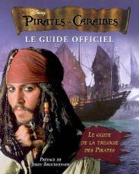Pirates des Caraïbes : le guide officiel