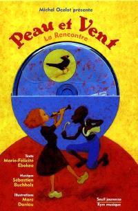 Les aventures de Peau et Vent : livre CD