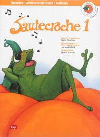 Sautecroche. Volume 1