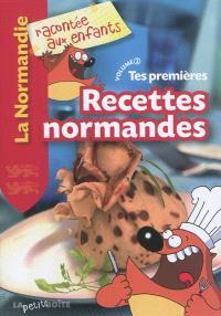 Tes premières recettes normandes. Volume 2