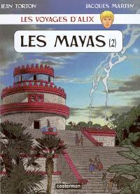 Les voyages d'Alix, Les Mayas. Volume 2
