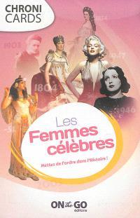 Les femmes célèbres : mettez de l'ordre dans l'histoire !