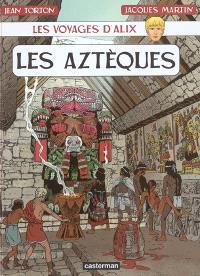 Les voyages d'Alix, Les Aztèques