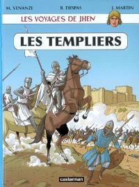 Les voyages de Jhen, Les Templiers