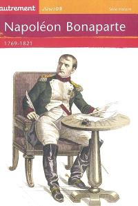 Napoléon Bonaparte : 1769-1821